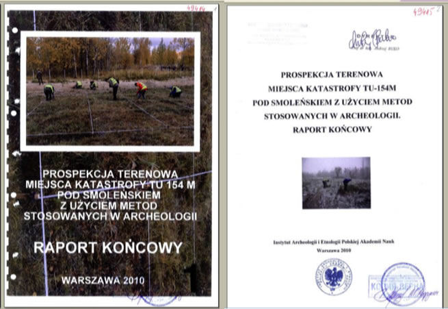 Report by Polish archaeologists from the PAN (Polish Academy of Sciences) Institute of Archaeology and Ethnology.