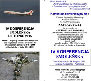 2015, IV Smolensk Crash Conference in Warsaw, Poland.  WHAT WE KNOW ABOUT THE COURSE OF THE SMOLENSK CATASTROPHE. THE SMOLENSK CONFERENCES - A PRELIMINARY SUMMARY