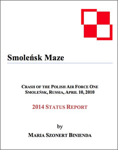 Smolensk Maze - 2014 Smolensk Crash Investigation Update Report by Maria Szonert BInienda
